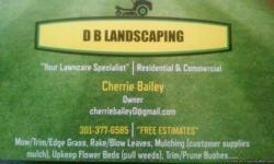 We here at DB Landscaping will take care of Lawncare. We mow, weed-eat, edge & blow grass. We bag grass (if needed). PRICES negotiable. FREE ESTIMATES.... We serve the Timmonsville, Florence Areas in South Carolina