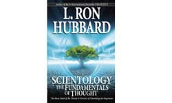 "For thousands of years, Man has searched, pondered and speculated about the true ""meaning of life."" That search culminated with this book. Here are the answers you've been looking for. SCIENTOLOGY THE FUNDAMENTALS OF THOUGHT"