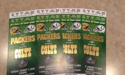 I am selling 4 tickets to the 2016 Pro Football Hall of Fame game between the Green Bay Packers and Indianapolis Colts on Sunday August 7th at 8:00 pm.  These are great seats in the south stands on the 20 yard line: Section 124, Row D, Seats