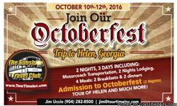 Oct. 10-12, 2016 $395.00 per person Double 2 night 3 days Includes: Motorcoach Transportation 2 night lodging 4 meals: 2 breakfast & 2 dinner Admission to Octoberfest 2 nights Tour of Helen Gratuity to driver and guides And much more
